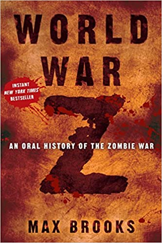 World War Z An Oral History of the Zombie War Zombie book