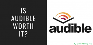 Is Audible Worth it min